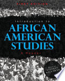 Introduction to African American Studies
