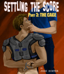 Settling the Score -- Part 3: The Cage