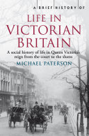 Pdf A Brief History of Life in Victorian Britain Telecharger