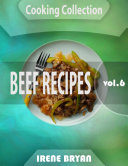 Cooking Collection - Beef Recipes - Volume 6