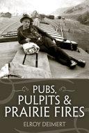 Pubs, Pulpits & Prairie Fires