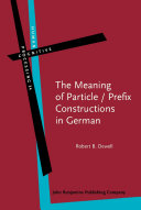The Meaning of Particle / Prefix Constructions in German
