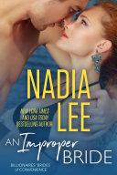 An Improper Bride (Elliot & Annabelle #2) (Billionaires' Brides of Convenience Book 4)