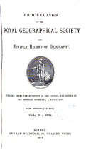 Proceedings of The Royal Geographical Society and Monthly Record of Geography VOL.VI.,1884