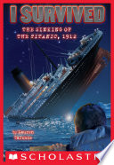 I Survived the Sinking of the Titanic, 1912 (I Survived #1) image