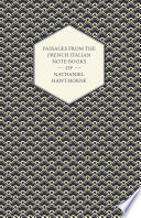 Passages from the French Italian Note Books of Nathaniel Hawthorne