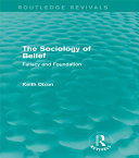 The Sociology of Belief (Routledge Revivals)