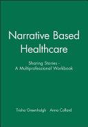 Narrative Based Healthcare