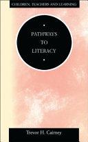 Pathways to Literacy