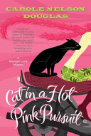 Cat in a Hot Pink Pursuit