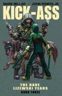 Kick Ass  The Dave Lizewski Years Book 3