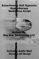 Assertiveness Self Hypnosis Hypnotherapy Meditation Script