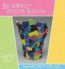Beading with Peyote Stitch