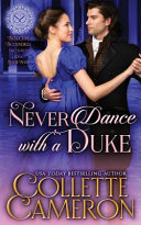 Never Dance with a Duke  A Historical Regency Romance