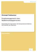 Projektmanagement eines Marktforschungsprozesses