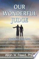Our Wonderful Judge