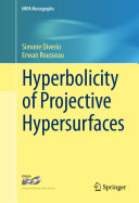 Hyperbolicity of Projective Hypersurfaces