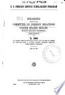 U S Foreign Service Scholarship Program Hearing 92 1 On S 390 June 18 1971