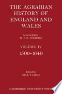 The Agrarian History Of England And Wales Volume 4 1500 1640