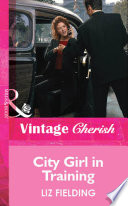 City Girl In Training Mills Boon Vintage Cherish