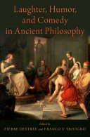 Laughter  Humor  and Comedy in Ancient Philosophy