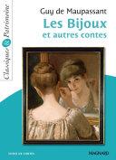 Les Bijoux et autres contes - Classiques et Patrimoine