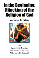 In the Beginning  Hijacking of the Religion of God