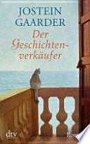 Der Geschichtenverkäufer : Roman