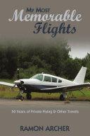 My Most Memorable Flights [Pdf/ePub] eBook