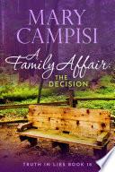 A Family Affair  The Decision