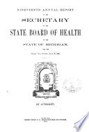 Annual Report Of The Commissioner Of The Michigan Department Of Health For The Fiscal Year Ending 1891