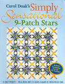 Carol Doak s Simply Sensational 9 patch Stars