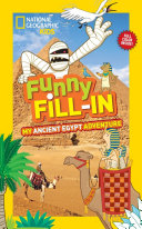National Geographic Kids Funny Fill In  My Ancient Egypt Adventure