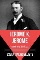 Essential Novelists   Jerome K  Jerome