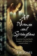 All Woman and Springtime Pdf/ePub eBook