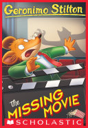 Pdf The Missing Movie (Geronimo Stilton #73) Telecharger