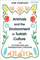 Animals and the Environment in Turkish Culture