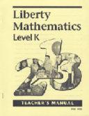 Liberty Mathematics Level K Teachers Man