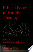 Ethical Issues in Family Therapy