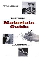 Popular Mechanics Do it yourself Materials Guide