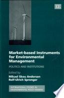 Market- Based Instruments for Environmental Management