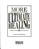 More ultimate healing Book PDF