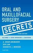 Oral and Maxillofacial Surgical Secrets   E Book