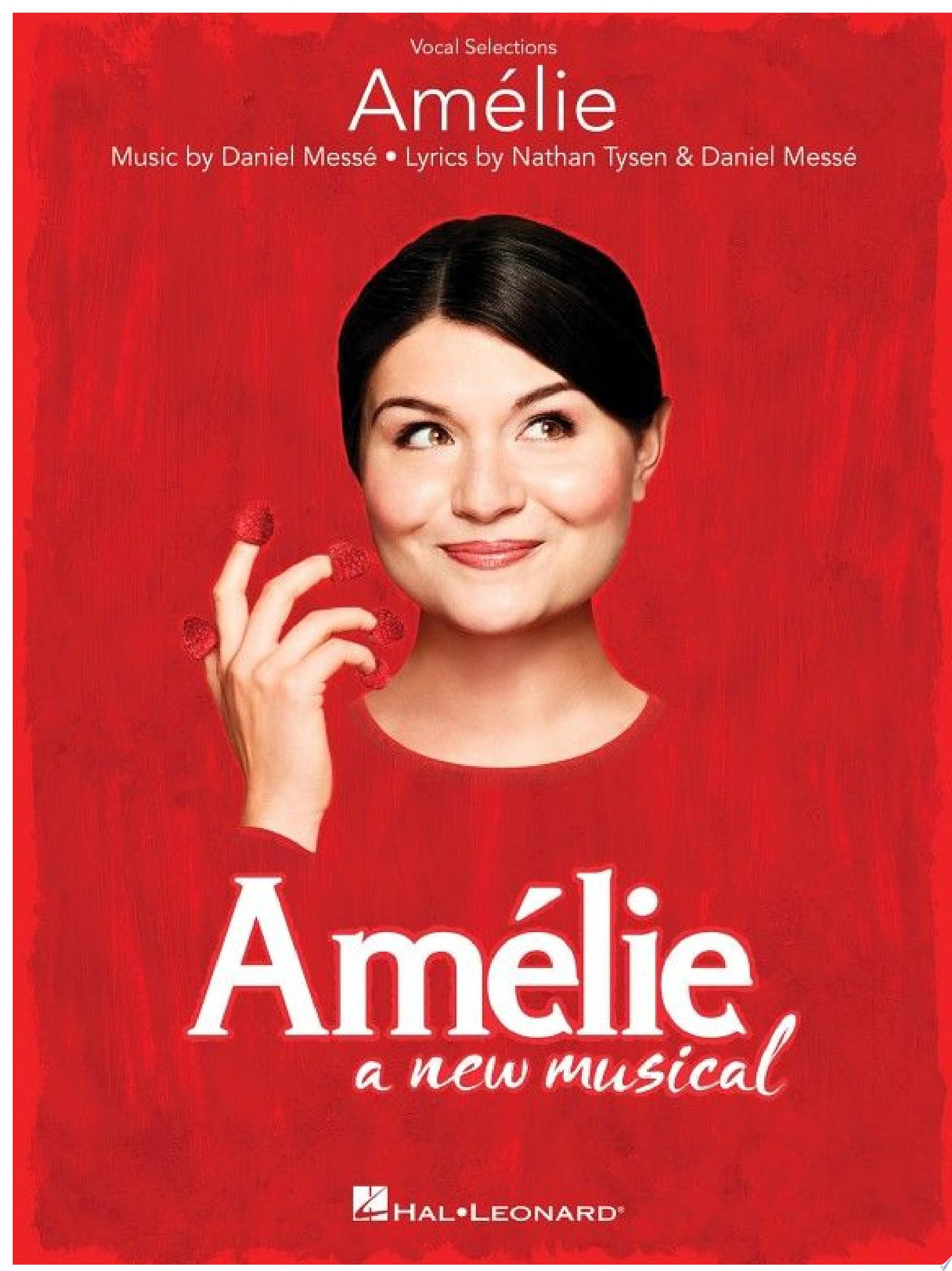 Amelie  A New Musical Songbook