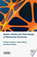 Elastic  Plastic and Yield Design of Reinforced Structures