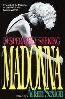 Desperately Seeking Madonna