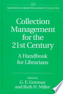 Collection Management for the 21st Century