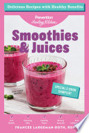 Smoothies   Juices  Prevention Healing Kitchen Free 11 Recipe Sampler Book PDF