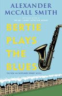 Pdf Bertie Plays the Blues Telecharger