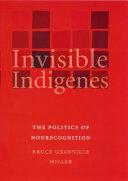 Invisible Indigenes